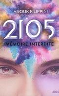 2105, Tome 1 : Mémoire interdite
