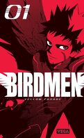 Birdmen, Tome 1