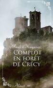 Complot en forêt de Crécy