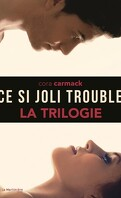 La Trilogie Ce si joli trouble