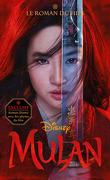 Mulan, le roman du film