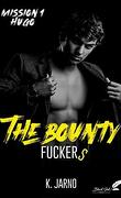 The Bounty Fuckers, Tome 1 : Hugo