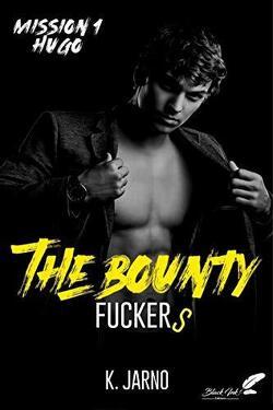 Couverture de The Bounty Fuckers, Tome 1 : Hugo