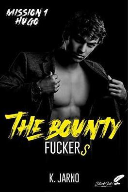 Couverture du livre : The Bounty Fuckers, Tome 1 : Hugo