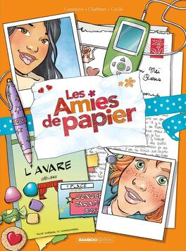 Couverture du livre : Les Amies de papier, Tome 4 : L'Avare