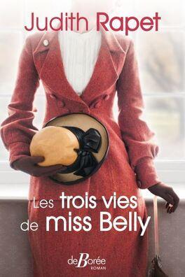 Couverture du livre : Les trois vies de miss Belly