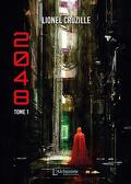 2048, Tome 1