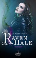 Raven Hale, Maître de Lumière, tome 1 : Âme Sœur