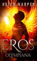 Olympiana, tome 1 : Eros