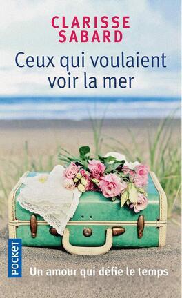 Couverture du livre : Ceux qui voulaient voir la mer