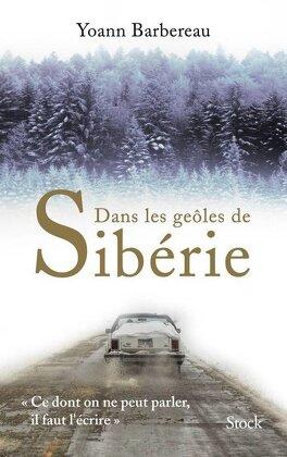 Couverture du livre : Dans les geôles de Sibérie