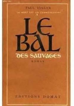 Couverture du livre : Le bal des sauvages