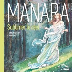 Couverture de Manara Sublimer le réel