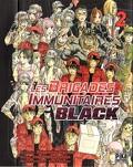 Les Brigades immunitaires Black, Tome 2