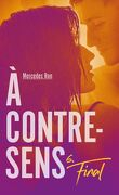 A Contre-Sens, Tome 6 : Le Final
