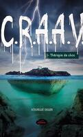 C.R.A.A.V., Tome 1 : Thérapie de choc