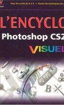 L'encyclo Photoshop CS2 VISUEL