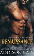 La Revendication de l'alpha, Tome 3 : Renaissance