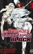 Les Brigades immunitaires Black, Tome 3