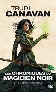 Les Chroniques du Magicien Noir, Tome 3 : La Reine Traîtresse