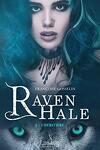 couverture Raven Hale, Maître de Lumière, tome 4 : L'héritière