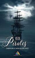 Vie de pirates