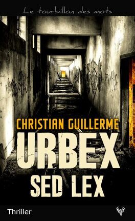 Couverture du livre : Urbex Sed Lex