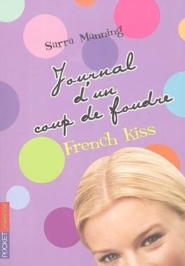 Couverture du livre : Journal d'un coup de foudre : Volume 1, French kiss