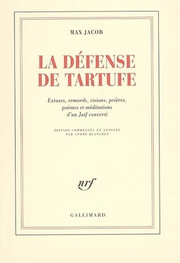 Couverture du livre : La défense de Tartufe : extases, remords, visions, prières, poèmes et méditations d'un juif converti