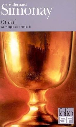Couverture du livre : La trilogie de Phénix, tome 2 : Graal