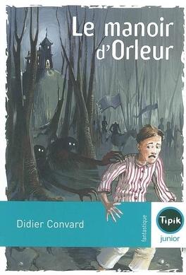 Couverture du livre : Le manoir d'Orleur