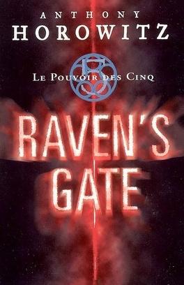 Couverture du livre : Le Pouvoir des Cinq, Tome 1 : Raven's Gate