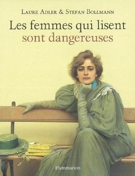 Couverture du livre : Les femmes qui lisent sont dangereuses