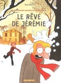 Les pauvres aventures de Jérémie , Tome 3 :  Le rêve de Jérémie