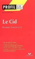 Profil – Pierre Corneille : Le Cid
