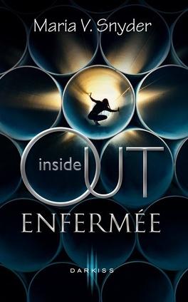 Couverture du livre : Inside Out, Tome 1 : Enfermée
