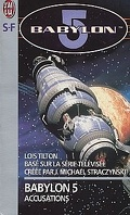 Babylon 5, tome 2 : Accusations