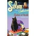Salem, le chat de Sabrina, tome 1 : Salem à l'école