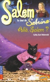 Couverture du livre : Salem, le chat de Sabrina, tome 6 : Allo, Salem ?