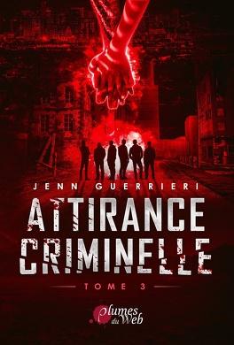 Couverture du livre : Attirance criminelle, Tome 3
