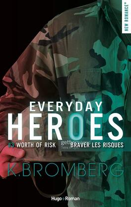 Couverture du livre : Everyday Heroes, Tome 3 : Worth of Risk
