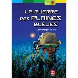 Couverture du livre : La Guerre des Plaines Bleues
