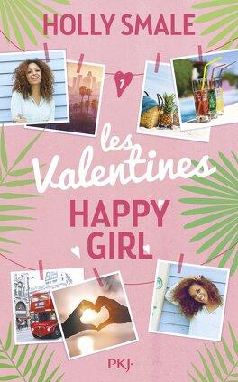 Couverture du livre : Les Valentines, Tome 1 : Happy Girl Lucky