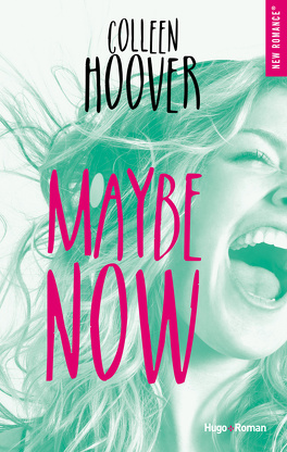 Couverture du livre : Maybe, Tome 2 : Maybe Now