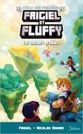Frigiel et Fluffy : Le Cycle des Farlands, Tome 3 : Le Secret d'Oriel