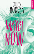 Maybe, Tome 2 : Maybe Now