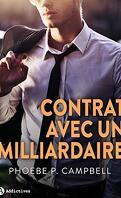 Contrat avec un milliardaire, Intégrale