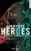 Everyday Heroes, Tome 3 : Worth of Risk