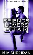 Friends, Love and Affair