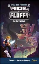 Frigiel et Fluffy : Le Cycle des Farlands, Tome 2 : Le Dévoreur